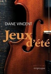 Diane Vincent - Jeux d'ete.