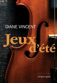 Diane Vincent - Jeux d'été.