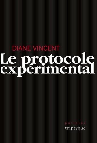 Diane Vincent - Le protocole expérimental.