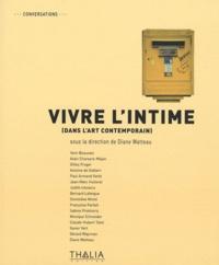 Diane Watteau - Vivre l'intime (dans l'art contemporain).
