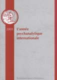 Dianne Casoni et Henry-F Smith - L'année psychanalytique internationale 2003.