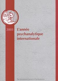 Dianne Casoni et Henry-F Smith - L'année psychanalytique internationale 2003.