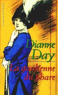 Dianne Day - La gardienne du phare.