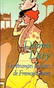 Dianne Day - Les étranges dossiers de Fremont Jones.