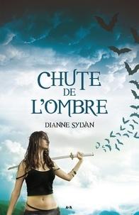Dianne Sylvan - Le Monde de l'Ombre  : Chute de l'Ombre - Le Monde de l'Ombre - tome 3.