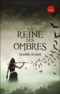 Dianne Sylvan - Le Monde de l'Ombre Tome 1 : La Reine des ombres.