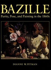 Dianne W Pitman - Bazille - Purity, Pose, and Painting in the 1860s.