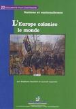 Stéphane Douillot et Laurent Lapointe - L'Europe colonise le monde.