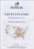 Bernard Pasdeloup et Jean-Philippe Pasdeloup - Les Etats-Unis - Superpuissance ?.