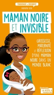 Diariatou Kebe - Maman noire et invisible.
