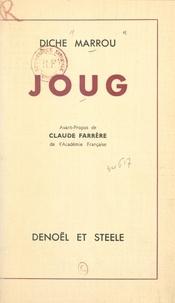 Diche Marrou et Claude Farrère - Joug.