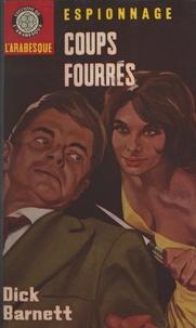 Dick Barnett et Éric Dornes - Coups fourrés.