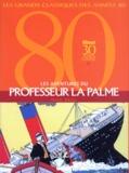 Dick Briel - Les aventures du professeur La Palme.