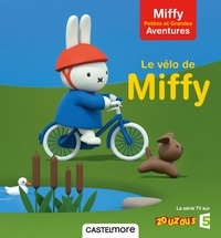 Dick Bruna - Le vélo de Miffy.
