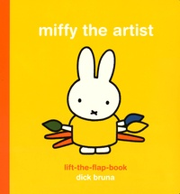 Dick Bruna - Miffy the artist - Lift the flap book.