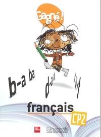 Dick Esale et Steve Baker - Français CP2 Gagné ! - Livre de l'élève.