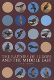 Dick Forsman - The Raptors of Europe and the Middle East.