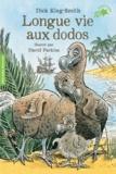 Dick King-Smith - Longue vie aux dodos.