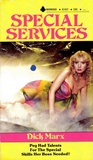 Dick Marx - Special Services.