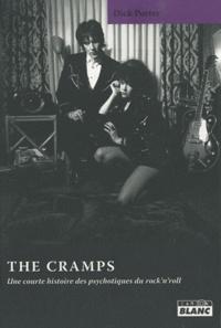 Dick Porter - The Cramps - Une courte histoire des psychotiques du rock'n'roll.