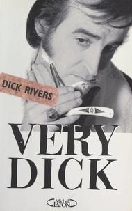 Dick Rivers et Pascal Kerm Forneri - Very Dick.