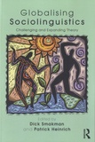 Dick Smakman et Patrick Heinrich - Globalising Sociolinguistics.
