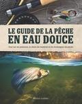 Dick Sternberg - Le guide de la pêche en eau douce.
