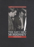 Dickie Felton - The Day I Met Morrissey.