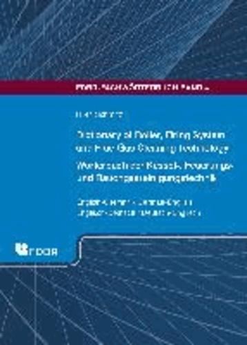 Dictionary of Boiler, Firing System and Flue-Gas Cleaning Technology. Wörterbuch der Kessel-, Feuerungs- und Rauchgasreinigungstechnik - FDBR-Fachwörterbuch Band 4. English-German / Englisch-Deutsch. German-English / Deutsch-Engisch.