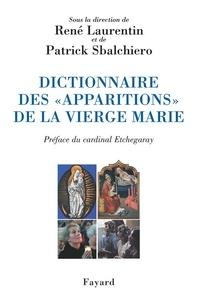 René Laurentin - Dictionnaire des «apparitions» de la Vierge Marie.