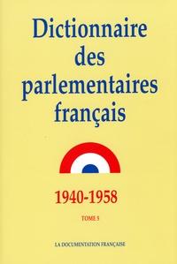 Dictionnaire des parlementaires français : notices biographiques sur les parlementaires français de 1940 à 1958, 5.