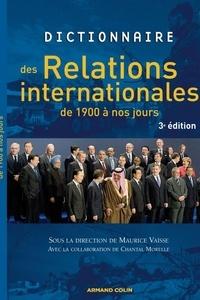 Maurice Vaïsse - Dictionnaire des relations internationales de 1900 à nos jours.