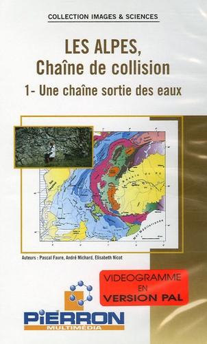 Pascal Faure - Les Alpes, Chaîne de collision en 2 volumes : Tome 1, Une chaîne sortie des eaux ; Tome 2, De la subduction à la collision - 2 Cassettes Vidéo.