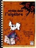 Didactique des mathématiques - Entrées dans l'algèbre 6e et 5e.