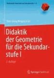 Didaktik der Geometrie für die Sekundarstufe I.