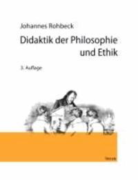 Didaktik der Philosophie und Ethik.