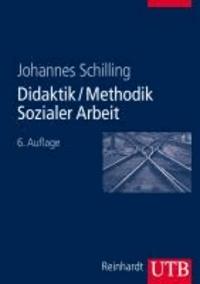 Didaktik / Methodik Sozialer Arbeit - Grundlagen und Konzepte.