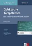 Didaktische Kompetenzen - Lehr- und Lernprozesse erfolgreich gestalten. Unterricht. Semimar. Workshop. Blended Learning. Selbstlernen.