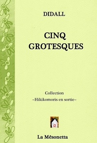 Didall - Cinq Grotesques.