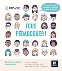 Didask - Tous pédagogues ! Former, enseigner, transmettre.