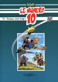 Didi - Le numéro 10 Tome 1 : Treaux, c'est trop !.