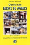 Jean Perrin et Didier Abric - Ouvrir une agence de voyages.