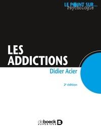 Didier Acier - Les addictions.
