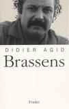 Didier Agid - Brassens.