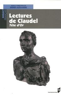 Didier Alexandre - Lectures de Claudel - Tête d'or.