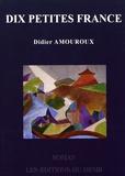 Didier Amouroux - Dix petites France.