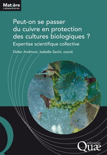 Peut-on se passer du cuivre en protection des cultures biologiques ?. Expertise scientifique collective