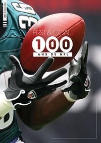 Didier Angelu - First & goal - 100 ans de NFL.