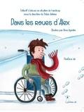 Didier Antoine et Olivia Agostini - Dans les roues d'Alex.