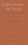 Didier Anzieu - L'AUTO-ANALYSE DE FREUD ET LA DECOUVERTE DE LA PSYCHANALYSE. - 3ème édition.